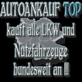 Lkw und Nutzfahrzeuge Ankauf durch Autoankauf Top